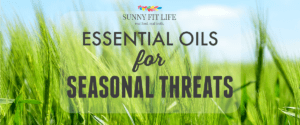 Essential Oils for Seasonal Threats: Change in Seasons Discomfort