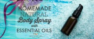 Homemade Natural Body Spray With Essential Oils. Easy DIY Recip!